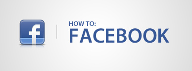 SOCIAL MEDIA - HOW TO FACEBOOK