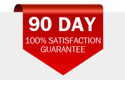 90 Day 100% Satisfaction Guarantee
