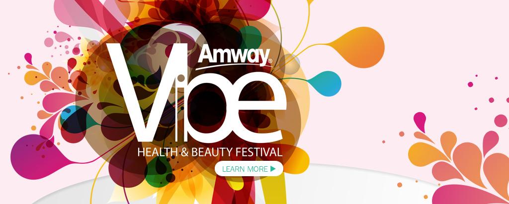 Amway Vibe Health & Beauty Festival